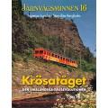 Järnvägsminnen 16 - Krösatågen del 1