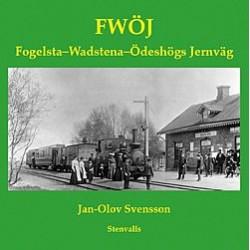 Fogelsta-Wadstena-Ödeshögs Jernväg 1874-1919