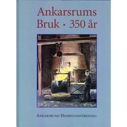 Ankarsrums bruk 350 år