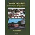 Kronan på verket- Norsholm-Västervik-Hultsfreds Järnvägar i med- och motlut