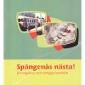 Spångenäs nästa - Järnvägsknut och nybyggarsamhälle